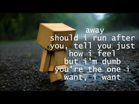 Dumb - Unknown (Bei Maejor ???) Lyrics (also in desc.)