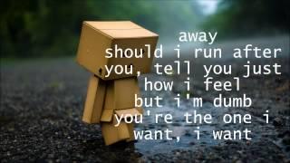 Dumb - Unknown (Bei Maejor ???) Lyrics (also in desc.) YouTube Videos