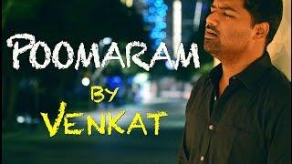 Download Hindi Video Songs - Poomaram Song Video | Cover | Voice Of Venkat | Poomaram | Kalidas Jayaram