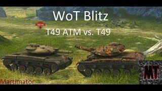 T49 ATM vs T49: Face the Derp #1   WoT Blitz