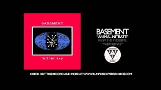 Basement - Animal Nitrate