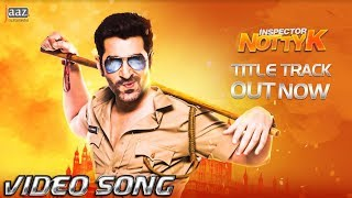 Inspector Notty K Title Song (Video)