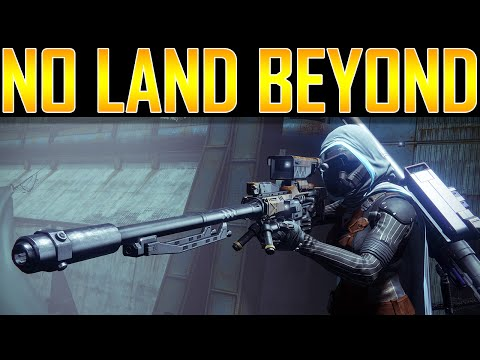 Destiny - No Land Beyond! Exotic Sniper Rifle!