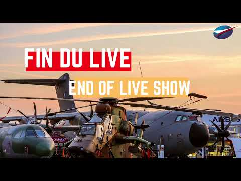 [LIVE] Démonstrations Aériennes : Salon du Bourget / Paris Air Show : Flight Demonstrations
