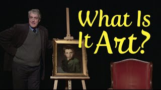 """What Is It?"" Episode 1: Art"