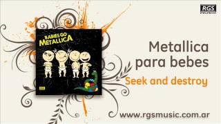 Metallica para Bebes - Seek and destroy