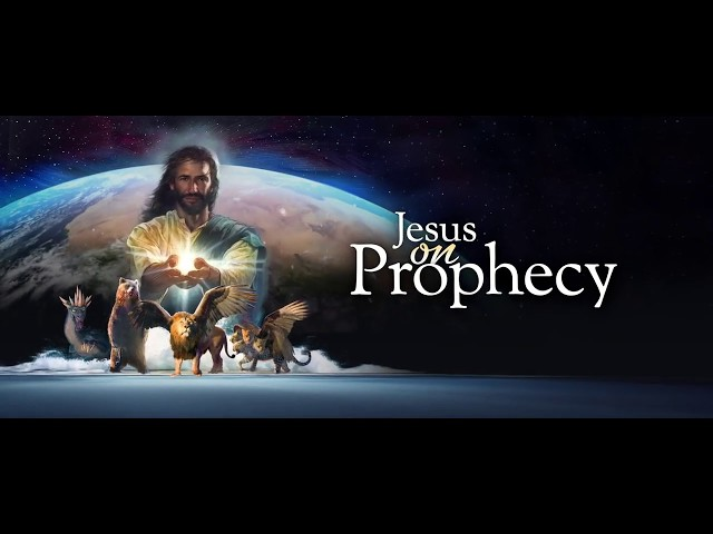Jesus on Prophecy - Prophecy's Final World Superpower