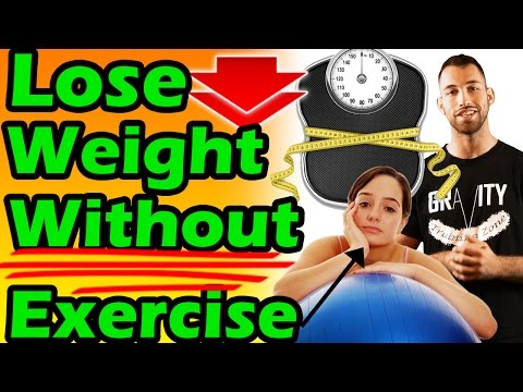 How to LOSE WEIGHT Without Exercise | Best Way to Lose Weight Fast Without Exercise | No Working Out