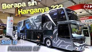 [REVIEW] HARGANYA WOWW !!! BUS ULTRA HIGH DECK Pertama | GIIAS 2018