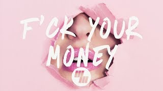 Elohim - F*ck Your Money (Lyrics / Lyric Video)