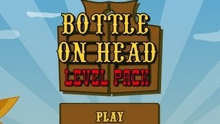 Bottle on Head Level1-15 Walkthrough