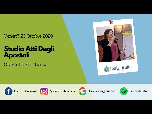 Studio Atti Degli Apostoli - Venerdì 23-10-2020