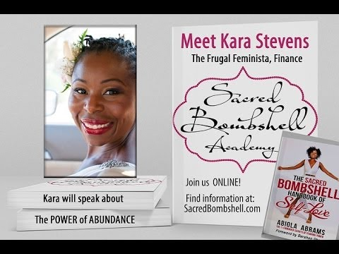Personal Finance Expert Kara Stevens on Abundance: Sacred Bombshell Academy with Abiola Abrams