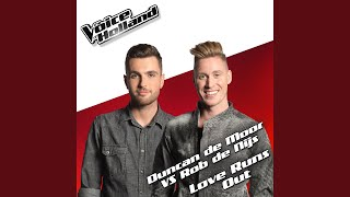 Love Runs Out (From The voice of Holland 5)