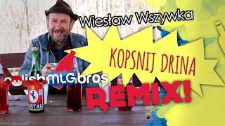 Wiesław Wszywka ft. PolishMLGBros - Kopsnij drina REMIX