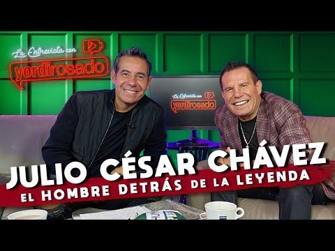 JULIO CÉSAR CHÁVEZ, EL HOMBRE detrás de LA LEYENDA | La entrevista con Yordi Rosado