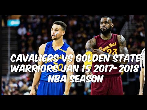 Cleveland Cavaliers vs Golden State Warriors Full  Game Highlights | Jan 15 | 2017-2018 NBA Season