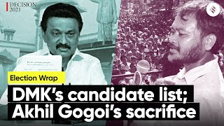 Election Wrap: DMK releases candidate list, Assam BJP MLA quits then rejoins & more