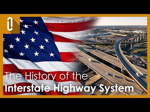 The History Of The Interstate Highway System