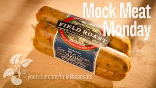 Mock Meat Monday - Vegan Meat Alternative Field Roast Sausages Grinder Sandwich