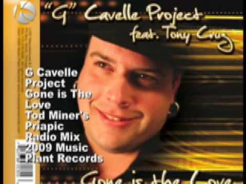 G Cavelle Project Gone Is The Love Tod Miner's Priapic Mix