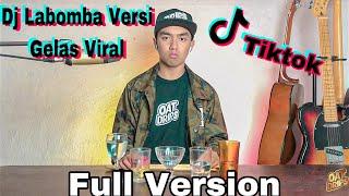 DJ LABOMBA VIRAL VERSI GELAS KOPLO BY BIMA STUDIO FULL VERSION