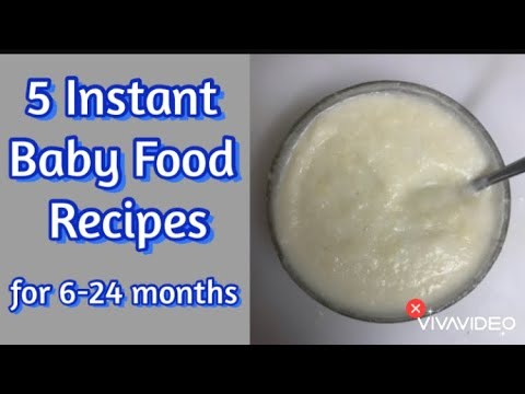 5 Instant Baby Food Recipe | 6-24 months homemade baby food