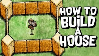 HOW TO BUILD A HOUSE! - One Hour One Life #4