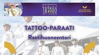 Tattoo-paraati, Raatihuoneentori