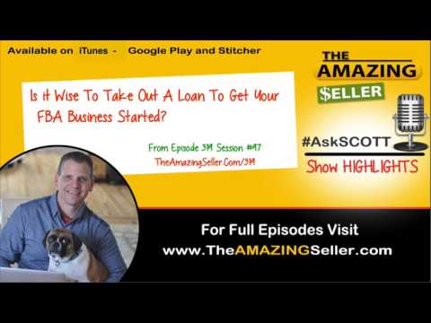 Should I take out a loan to start a FBA business? TAS Private Label - The Amazing Seller