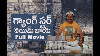 Gangstar Nayeem Full Movie - 2019 Latest Telugu Movies - telugu fans