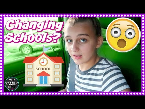 CHANGING SCHOOLS? WHY WOULD SHE WANT TO DO THAT?!!
