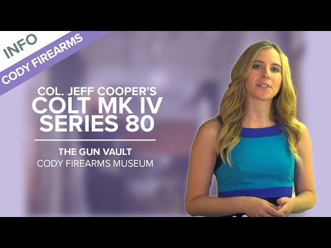 Col. Jeff Cooper's Colt MK IV Series 80 - The Gun Vault #2 - Cody Firearms Museum