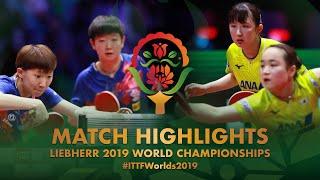 Hina Hayata / Mima Ito vs Wang Manyu / Sun Yingsha | final | WTTC-2019
