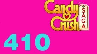 Candy Crush saga Livello level 410