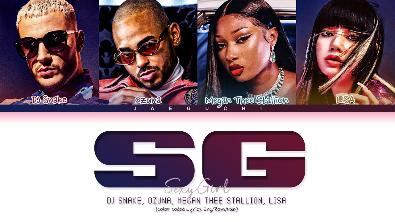 Download DJ Snake - SG (With Ozuna, LISA (BLACKPINK), Megan Thee Stallion) Lyrics (Color Coded Lyrics)