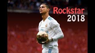 Cristiano Ronaldo - Rockstar - Post Malone ft 21 Savage | Dribbling Skills & Goals | 2018 -HD