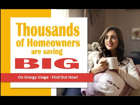 Thousands of Homeowners are Saving BIG on Energy Usage!