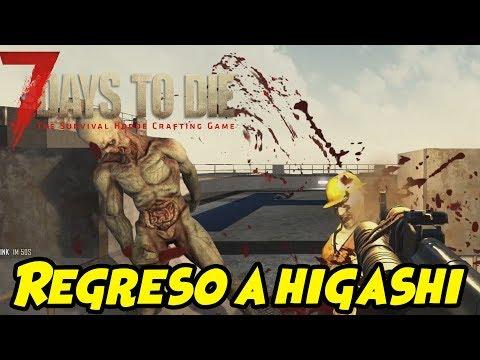 "7 DAYS TO DIE - VALMOD 16 #40 ""REGRESO A HIGASHI"" | GAMEPLAY ESPAÑOL"
