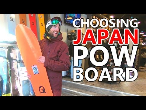 CHOOSING A JAPAN POW SNOWBOARD