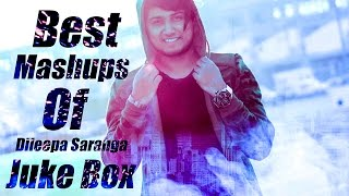 Video Best Mashups of Dileepa Saranga | Jukebox download MP3, 3GP, MP4, WEBM, AVI, FLV Mei 2018