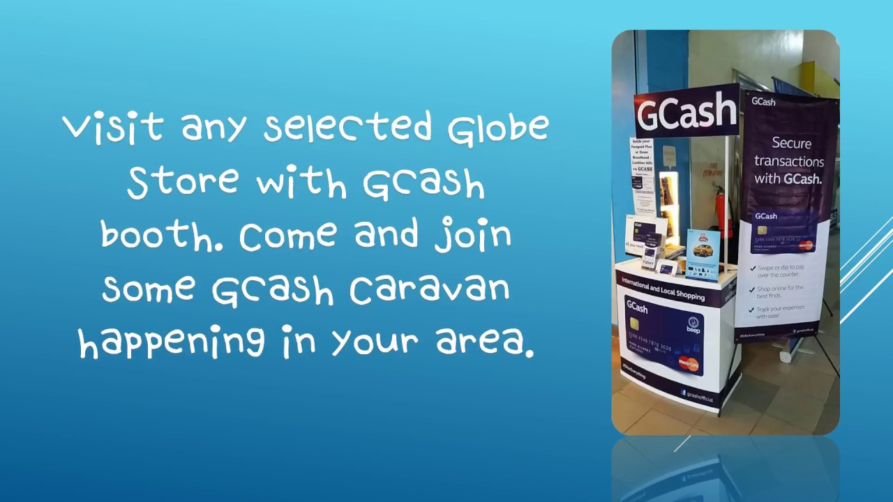 Get your GCash MasterCard at any selected Globe Stores
