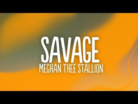 "Megan Thee Stallion - Savage (Lyrics) ""I'm A Savage, Classy, Bougie, Ratchet, Sassy, Moody, Nasty"""