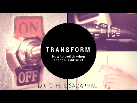 Transform: How to change when change is difficult by Dr. C.