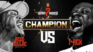 REED DOLLAZ VS T REX FACEOFF - CHAMPION