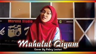Mahalul Qiyam (cover) | By Febry Lesatri