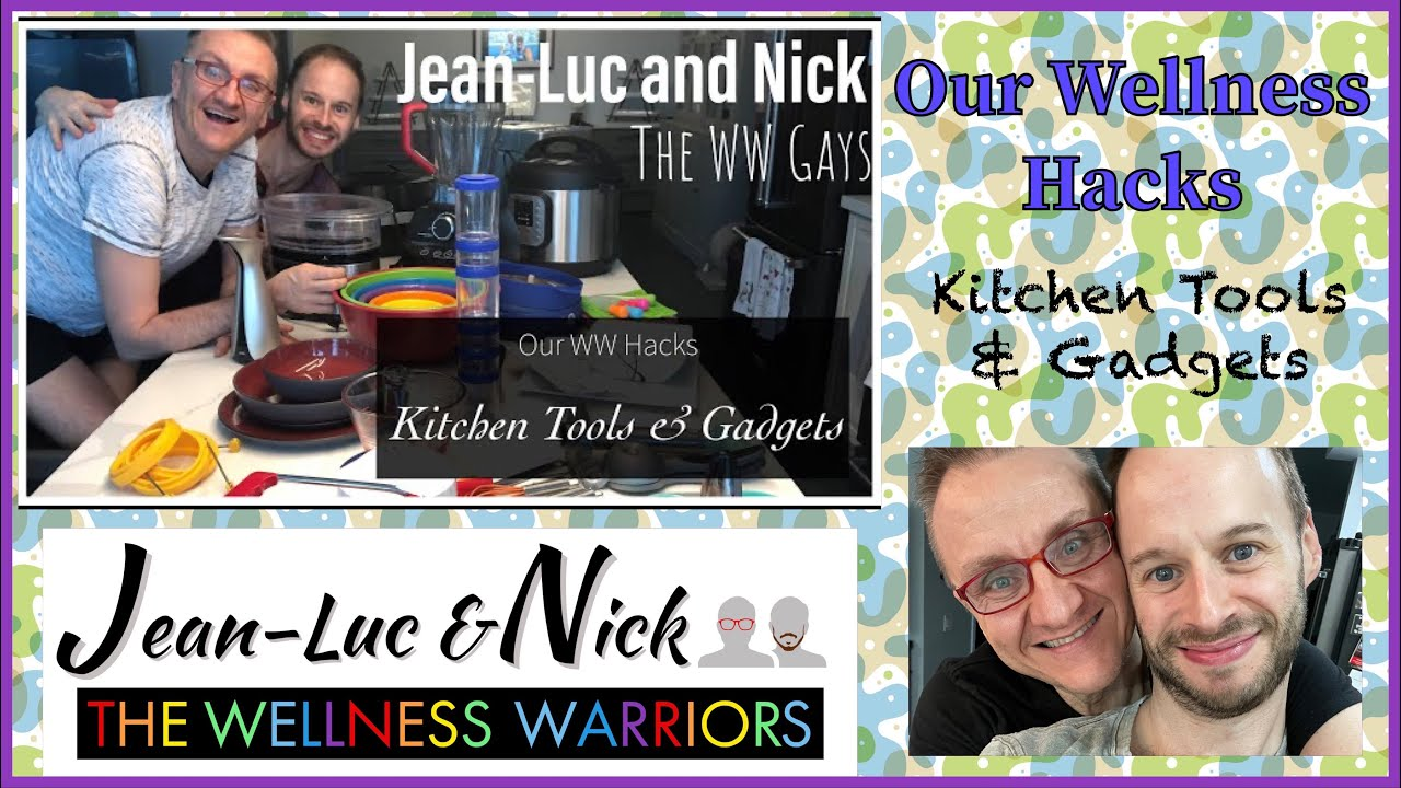 Our WW Hacks, Kitchen Tools & Gadgets