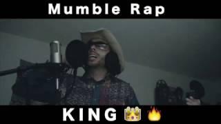 MUMBLE RAP KING!!!