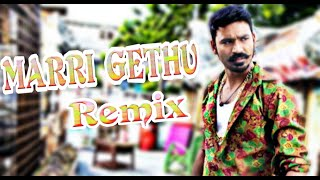 Marri Gethu Dj Remix