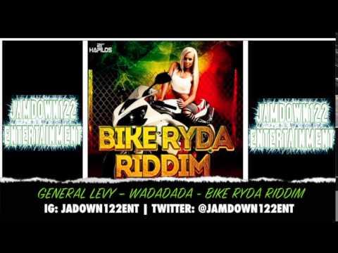 General Levy - Wadadada - Audio - Bike Ryda Riddim [Fireside Entertainment] - 2014